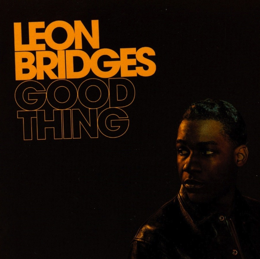 Leon Bridges - Good Thing