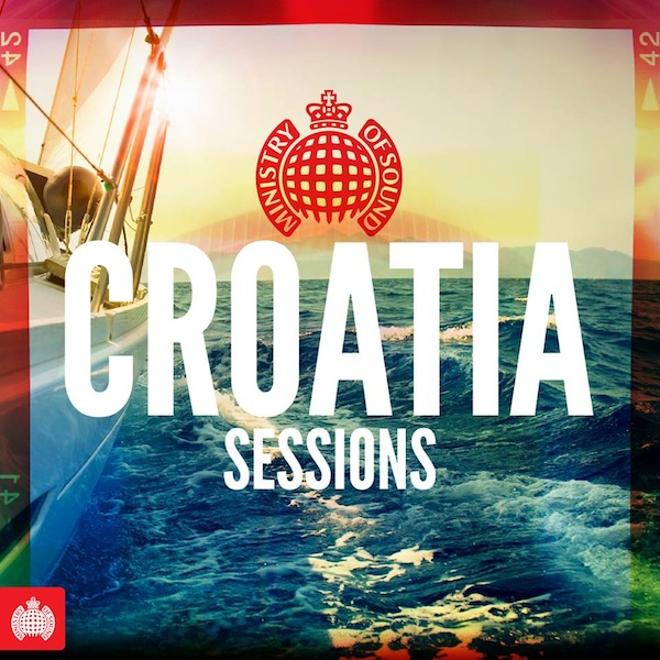 Various Artists - 'Ministry Of Sound - Croatia Sessions'