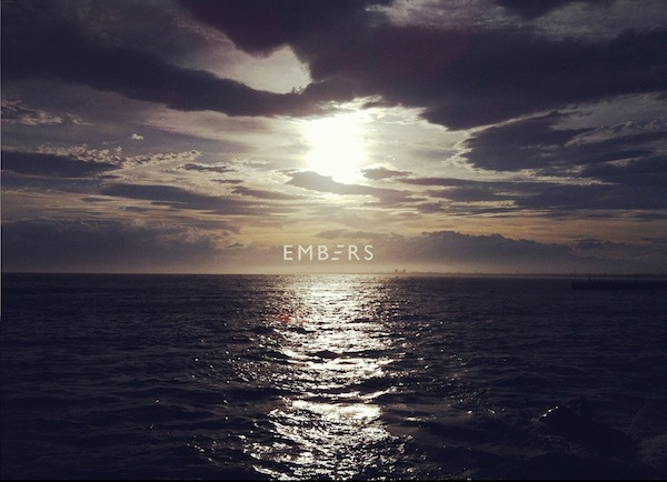 Listen: Embers - Part Of The Echoes