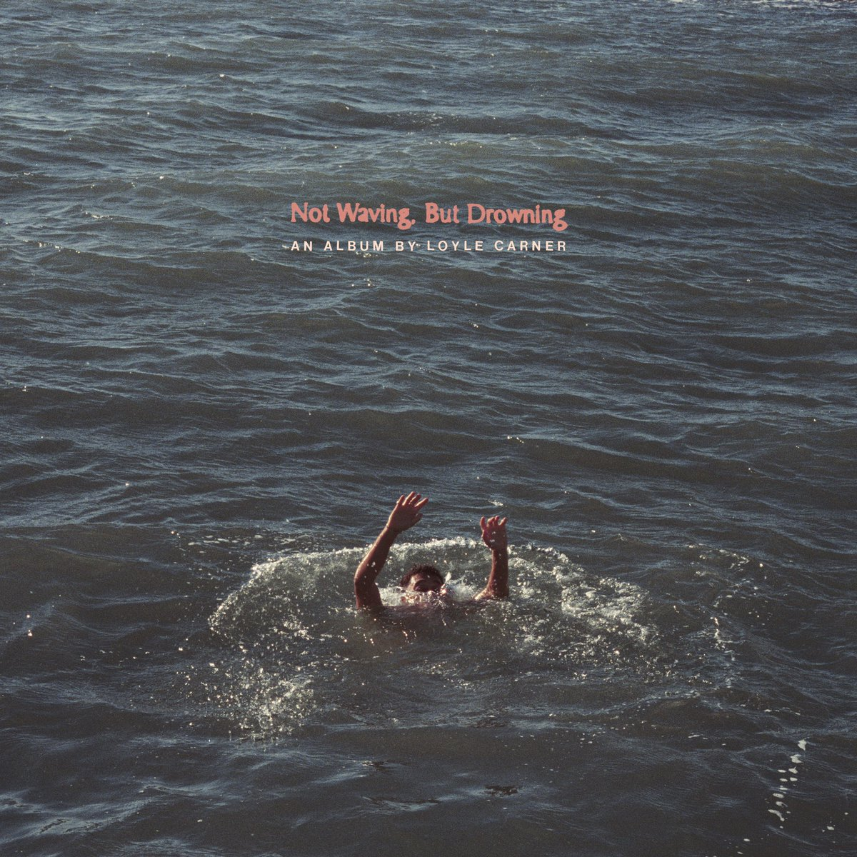Image result for 7. Drowning, Not Waving by Loyle Carner