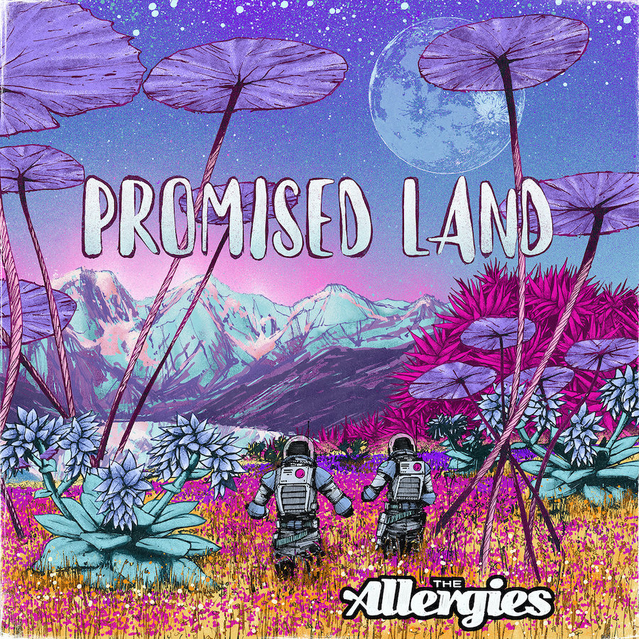 The Allergies - Promised Land