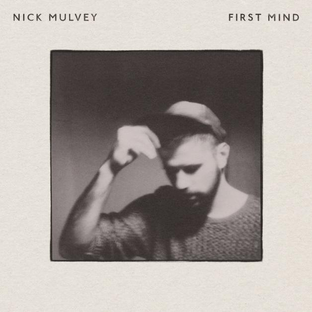 Nick Mulvey - First Mind